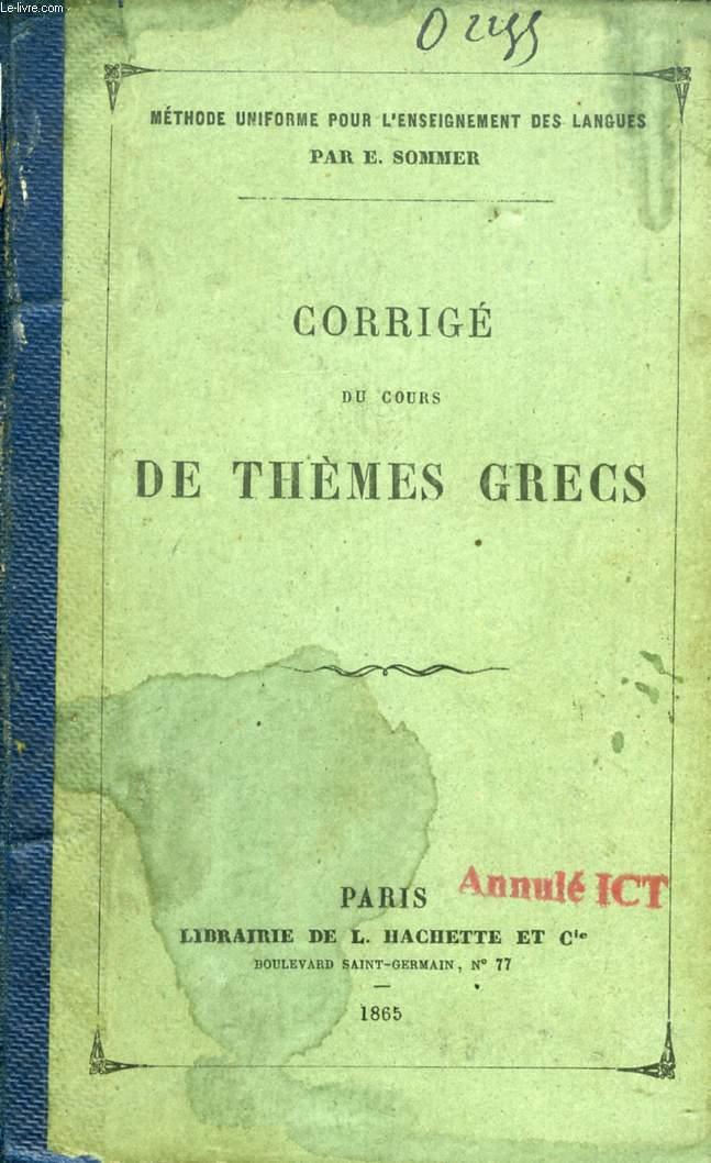 CORRIGE DES COURS DE THEMES GRECS