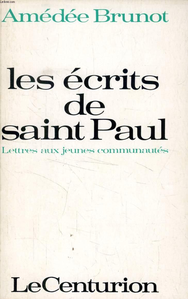 LES ECRITS DE SAINT PAUL, LETTRES AUX JEUNES COMMUNAUTES