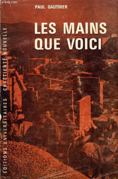 LES MAINS QUE VOICI (JOURNAL DE NAZARETH)