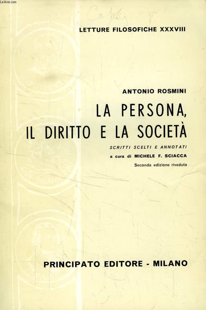 LA PERSONA, IL DIRITTO E LA SOCIETA'