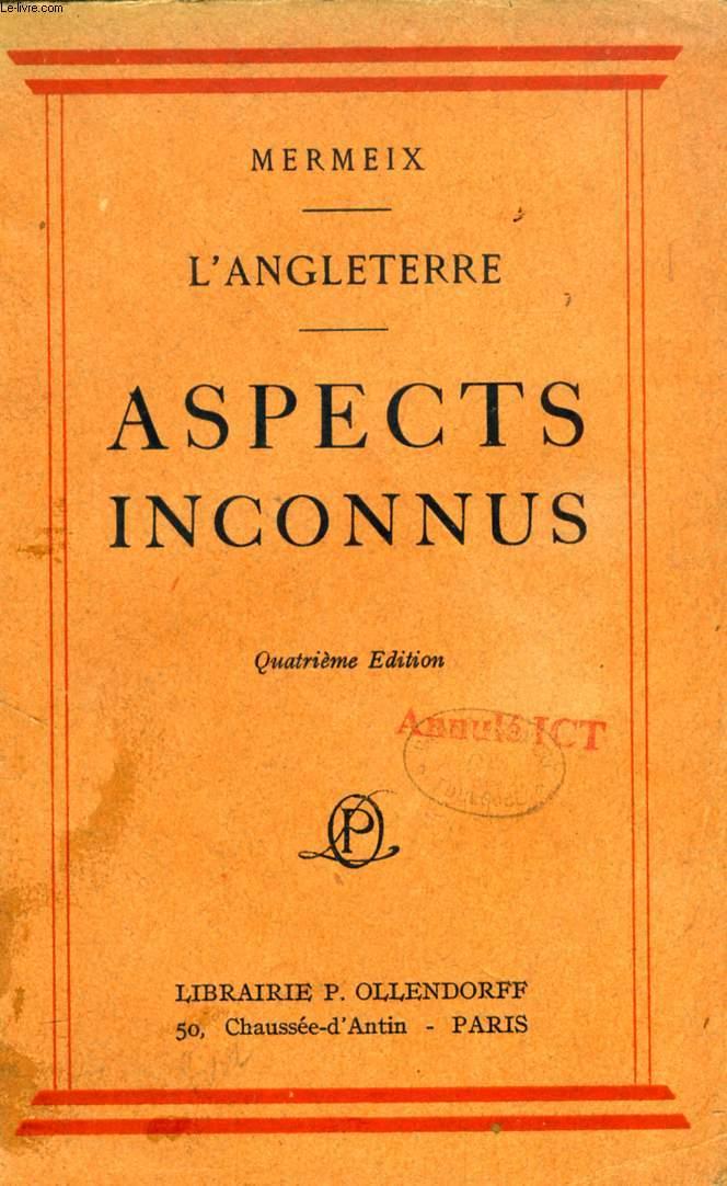 L'ANGLETERRE, ASPECTS INCONNUS