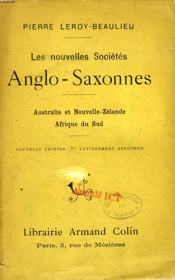 LES NOUVELLES SOCIETES ANGO-SAXONNES, AUSTRALIE, NOUVELLE-ZELANDE, AFRIQUE DU SUD