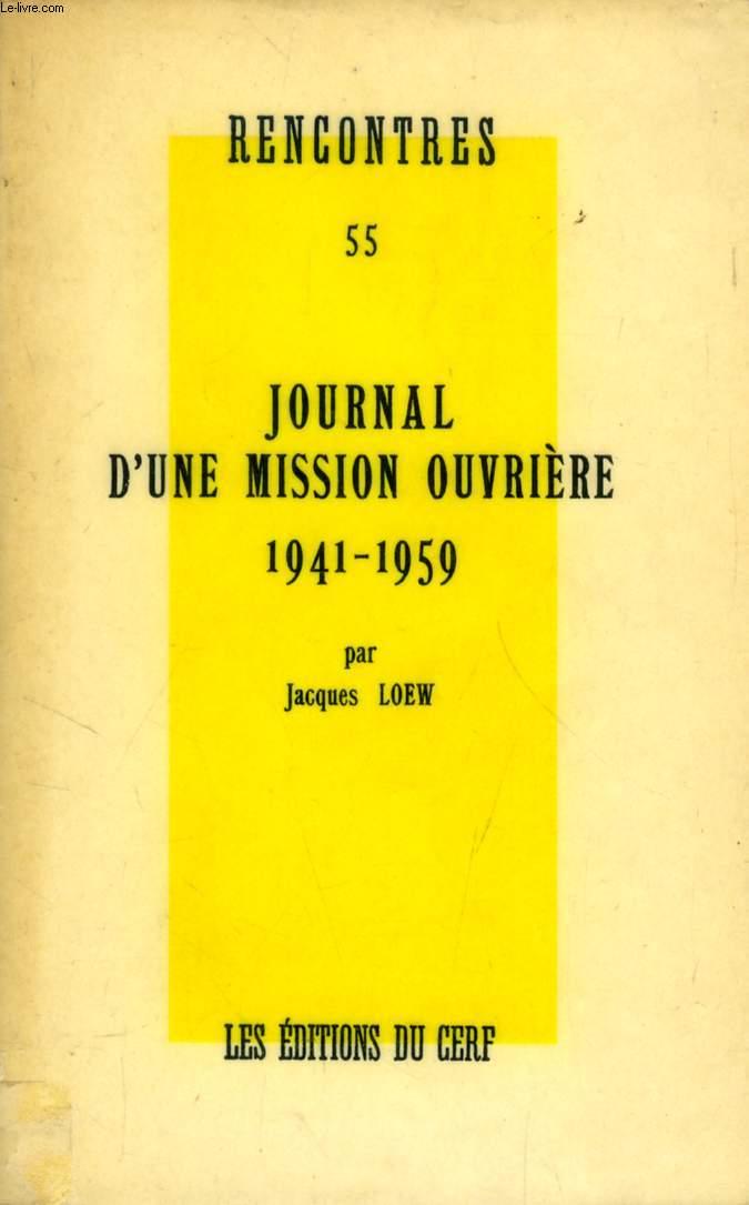 JOURNAL D'UNE MISSION OUVRIERE, 1941-1959 (RENCONTRES, 55)