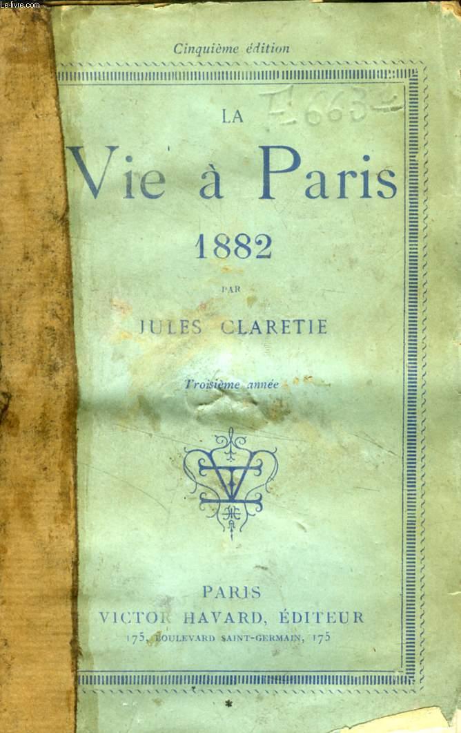 LA VIE A PARIS, 1882, 3e ANNEE