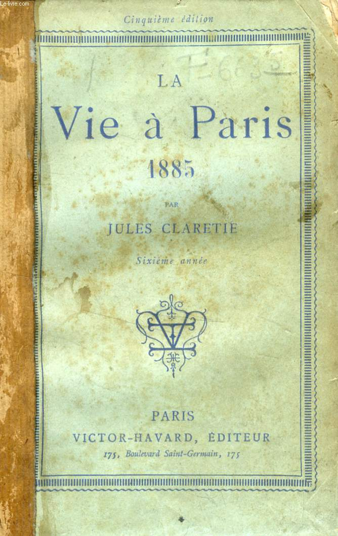 LA VIE A PARIS, 1885, 6e ANNEE