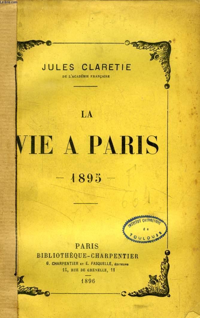 LA VIE A PARIS, 1895