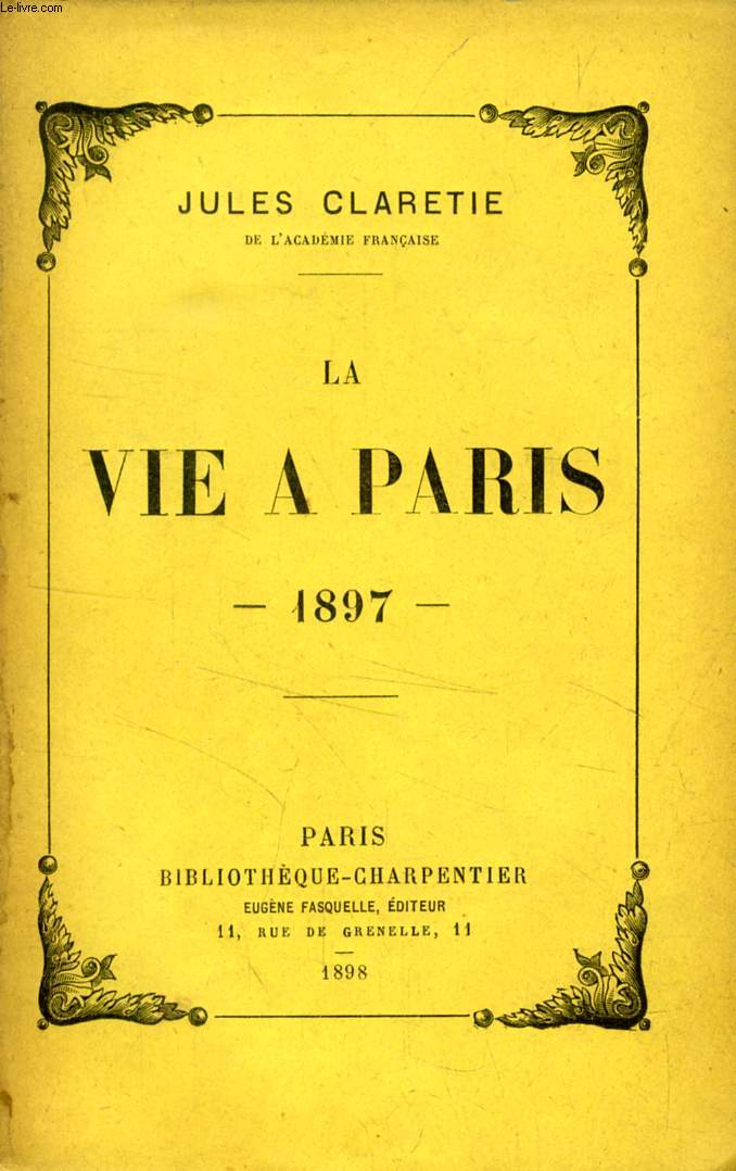 LA VIE A PARIS, 1897