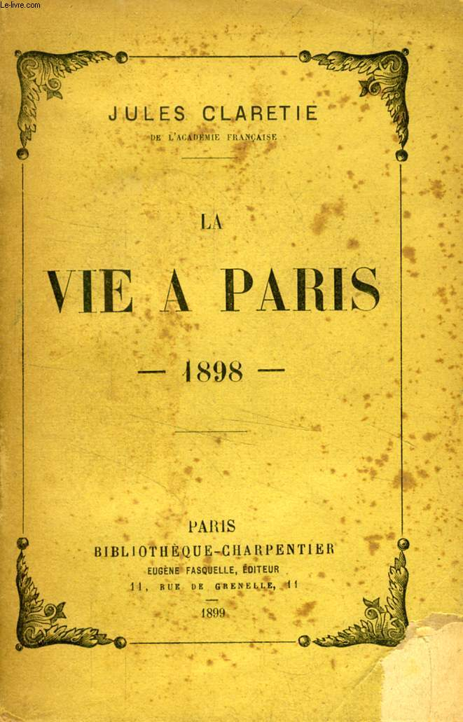 LA VIE A PARIS, 1898