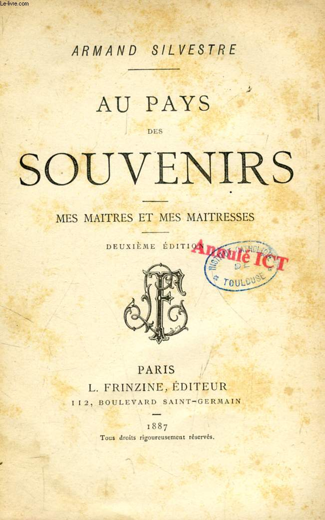 AU PAYS DES SOUVENIRS, MES MAITRES ET MES MAITRESSES