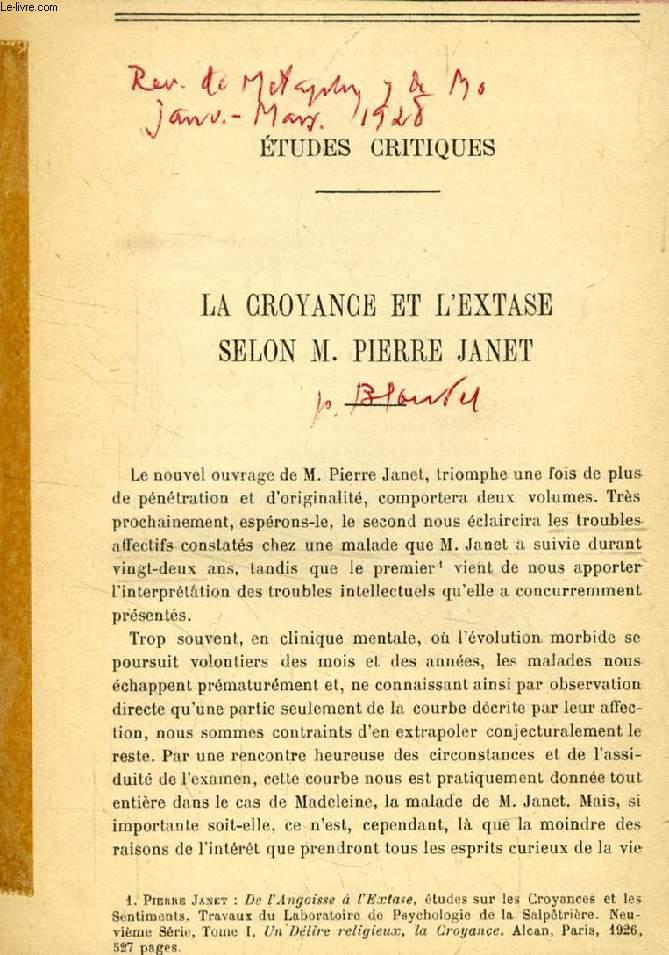 LA CROYANCE ET L'EXTASE SELON M. PIERRE JANET (TIRE A PART)