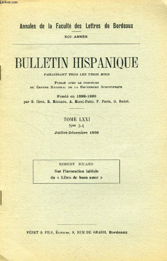 BULLETIN HISPANIQUE, TOME LXXI, N° 3-4, JUILLET-DEC. 1969 (EXTRAIT), SUR L'INVOCATIOIN INITIALE DU 'LIBRO DE BUEN AMOR'