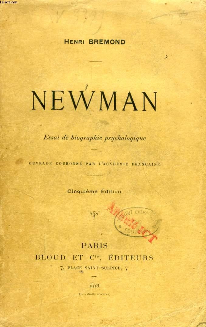 NEWMAN, ESSAI DE BIOGRAPHIE PSYCHOLOGIQUE