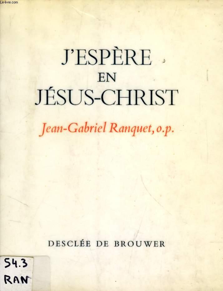 J'ESPERE EN JESUS-CHRIST