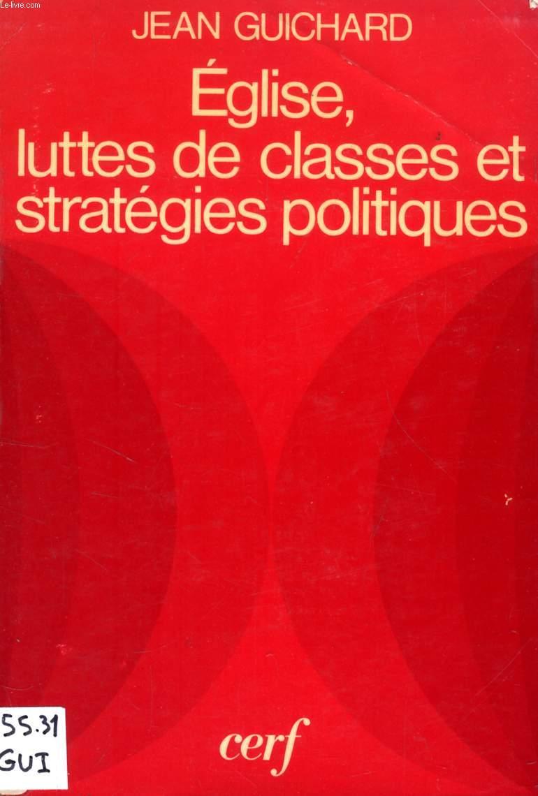 EGLISE, LUTTES DE CLASSES ET STRATEGIES POLITIQUES