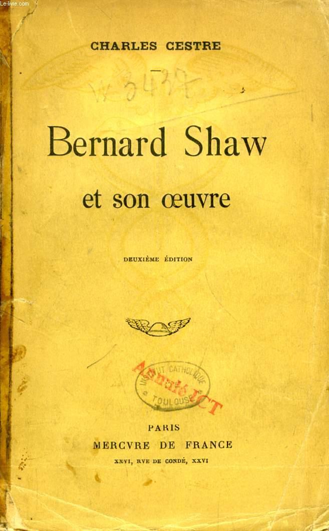 BERNARD SHAW ET SON OEUVRE