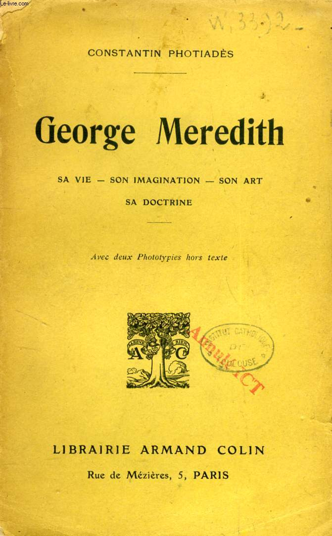 GEORGE MEREDITH (Sa vie, Son imagination, Son art, Sa doctrine)