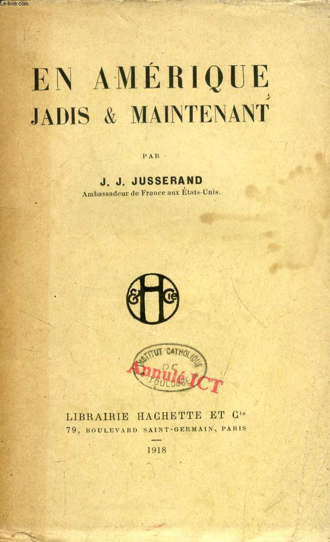 EN AMERIQUE JADIS & MAINTENANT