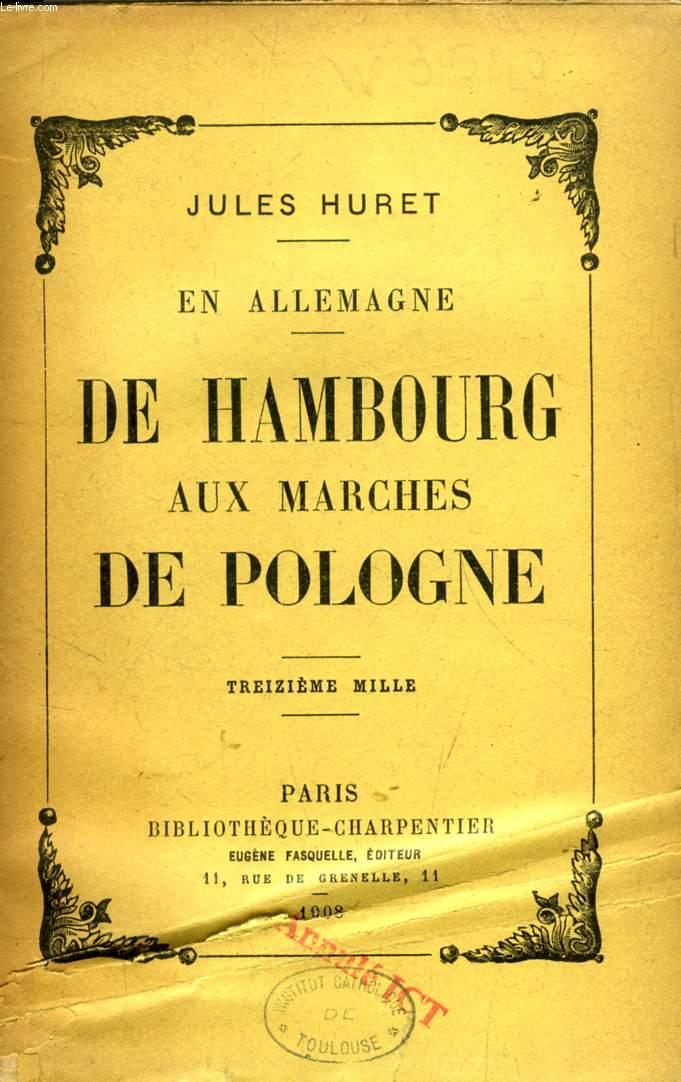 DE HAMBOURG AUX MARCHES DE POLOGNE (EN ALLEMAGNE)