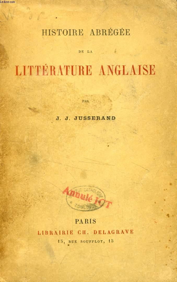 HISTOIRE ABREGEE DE LA LITTERATURE ANGLAISE