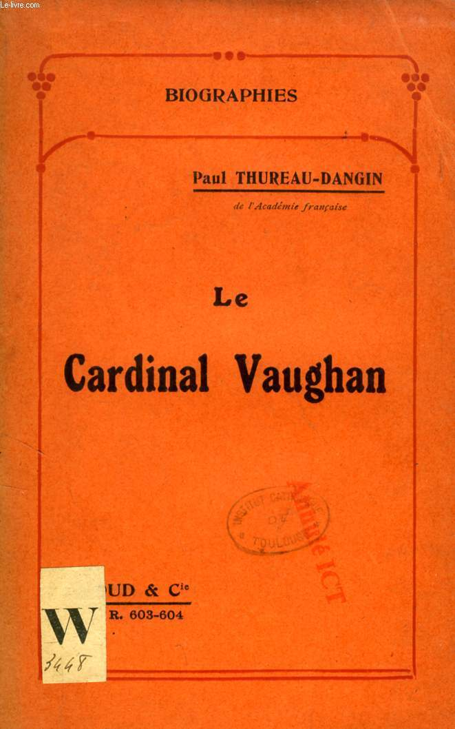 LE CARDINAL VAUGHAN ('Biographies', 603-604)