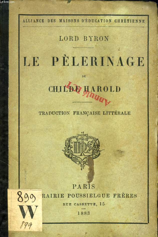 LE PELERINAGE DE CHILDE HAROLD