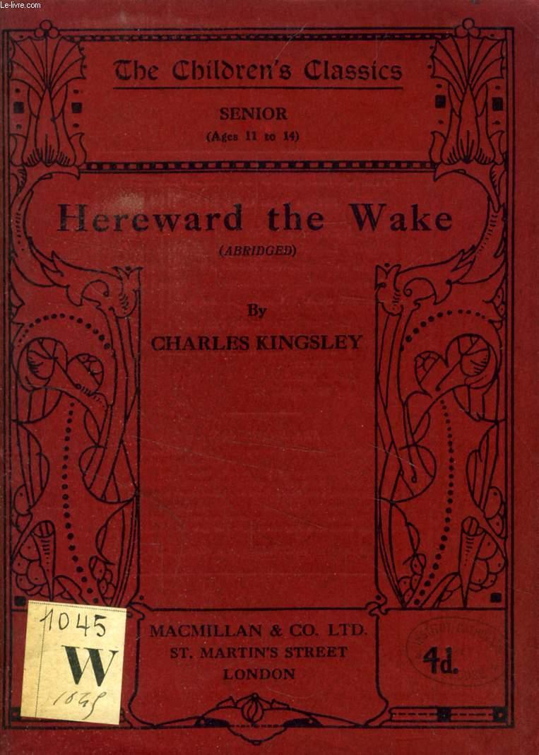 HEREWARD THE WAKE (ABRIDGED)