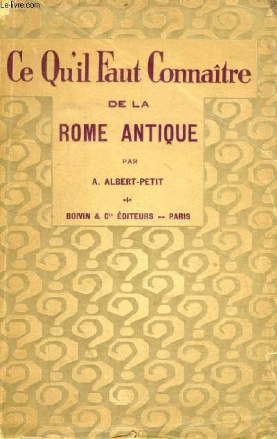 CE QU'IL FAUT CONNAITRE DE LA ROME ANTIQUE