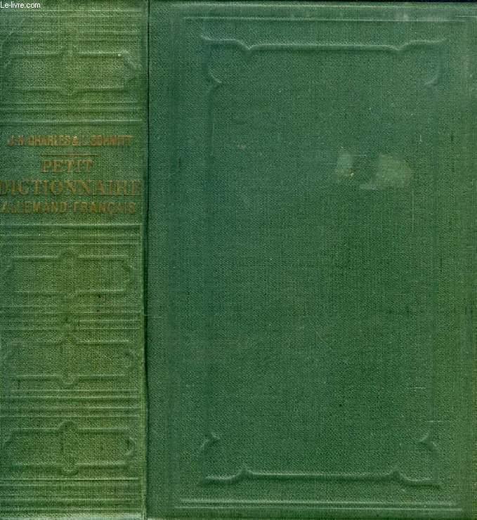 ABREGE DU DICTIONNAIRE CLASSIQUE FRANCAIS-ALLEMAND ET ALLEMAND-FRANCAIS, TOME II: ALLEMAND-FRANCAIS