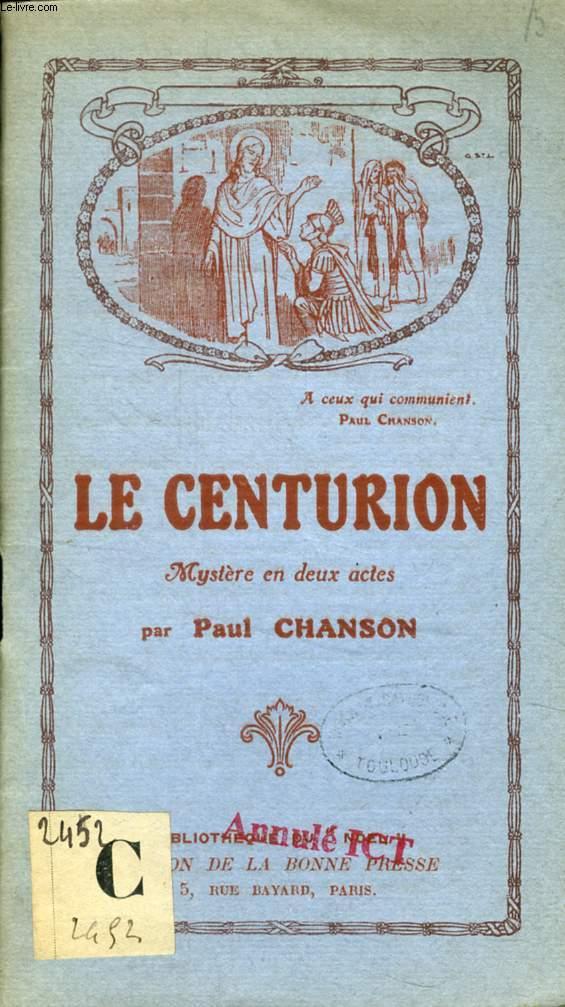 LE CENTURION, MYSTERE EN 2 ACTES