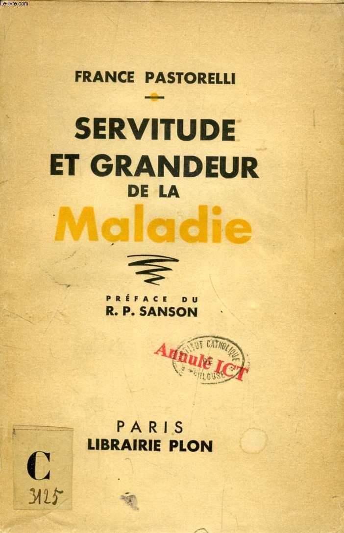 SERVITUDE ET GRANDEUR DE LA MALADIE