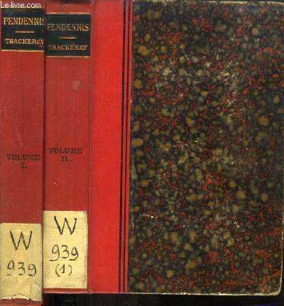 THE HISTORY OF PENDENNIS, 2 VOLUMES, HIS FORTUNES AND MISFORTUNES, HIS FRIENDS AND HIS GREATEST ENEMY