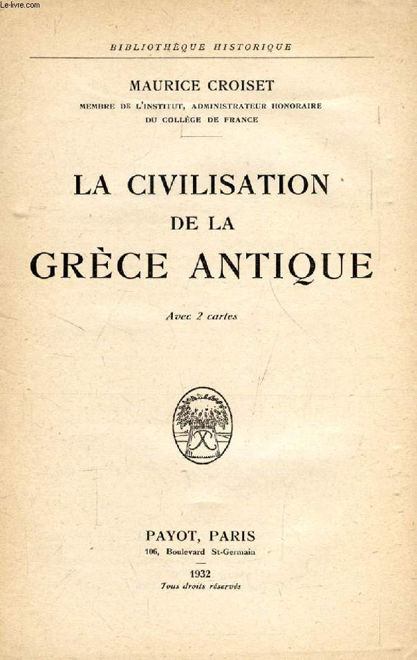 LA CIVILISATION DE LA GRECE ANTIQUE
