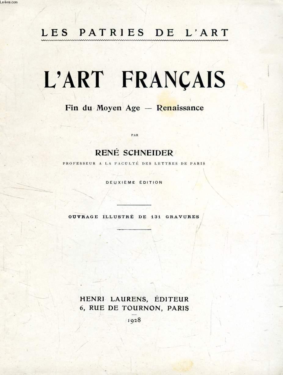 L'ART FRANCAIS, FIN DU MOYEN AGE, RENAISSANCE