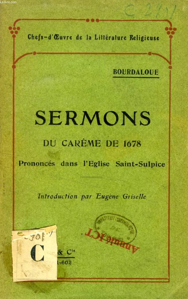 SERMONS DU CAREME DE 1678 PRONONCES DANS L'EGLISE SAINT-SULPICE