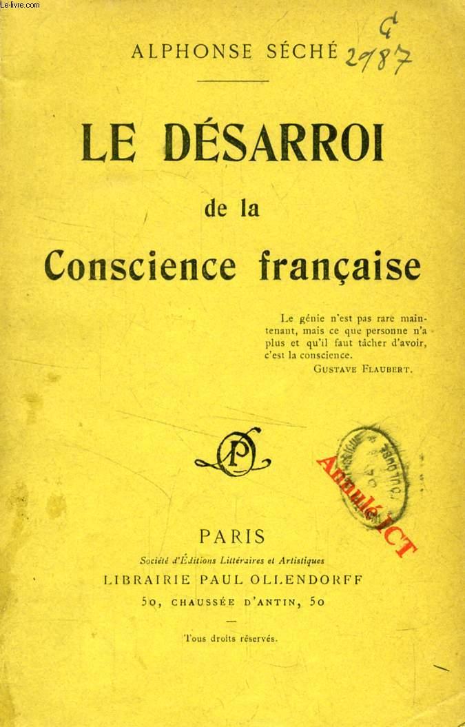 LE DESARROI DE LA CONSCIENCE FRANCAISE