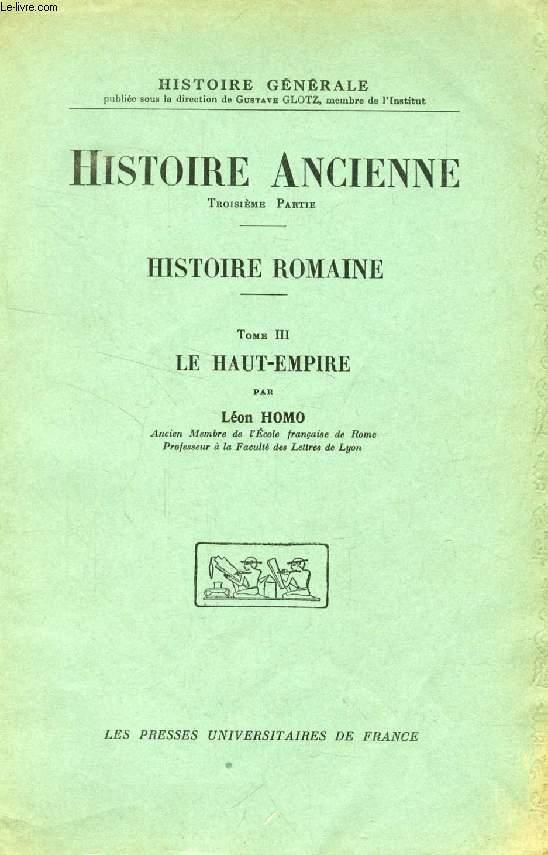 HISTOIRE ROMAINE, TOME III, LE HAUT-EMPIRE