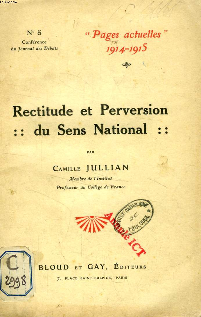 RECTITUDE ET PERVERSION DU SENS NATIONAL