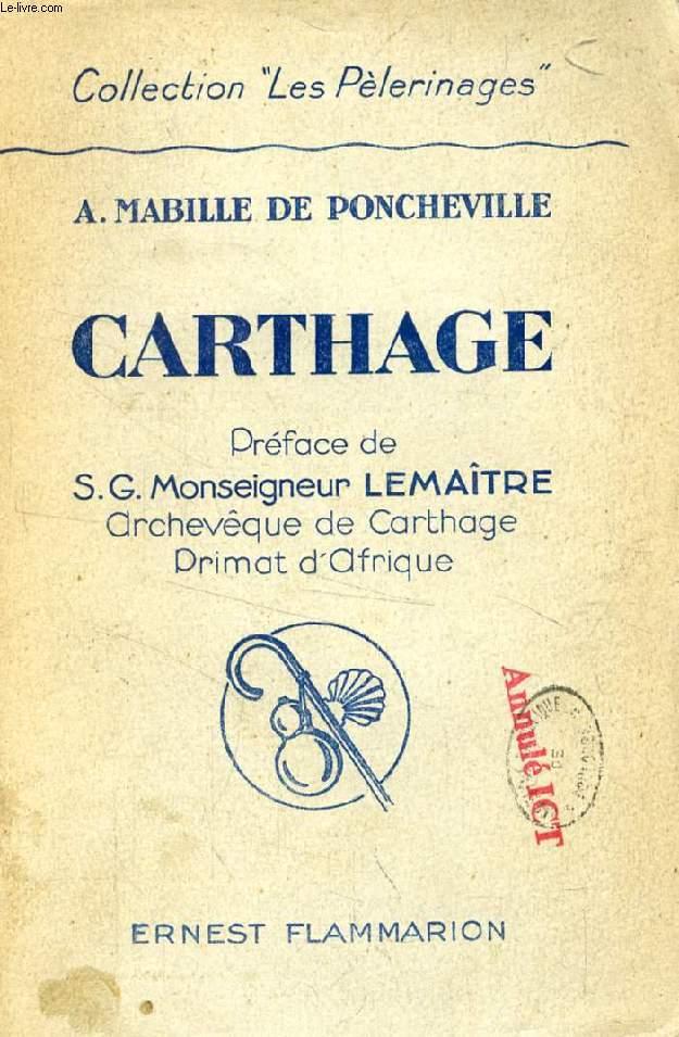 CARTHAGE (LES PELERINAGES)