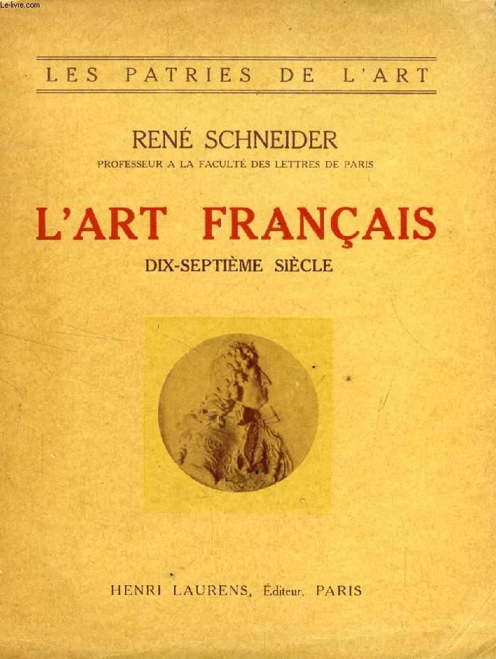 L'ART FRANCAIS, XVIIe SIECLE (1610-1690)