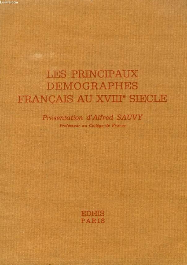 LES PRINCIPAUX DEMOGRAPHES FRANCAIS AU XVIIIe SIECLE