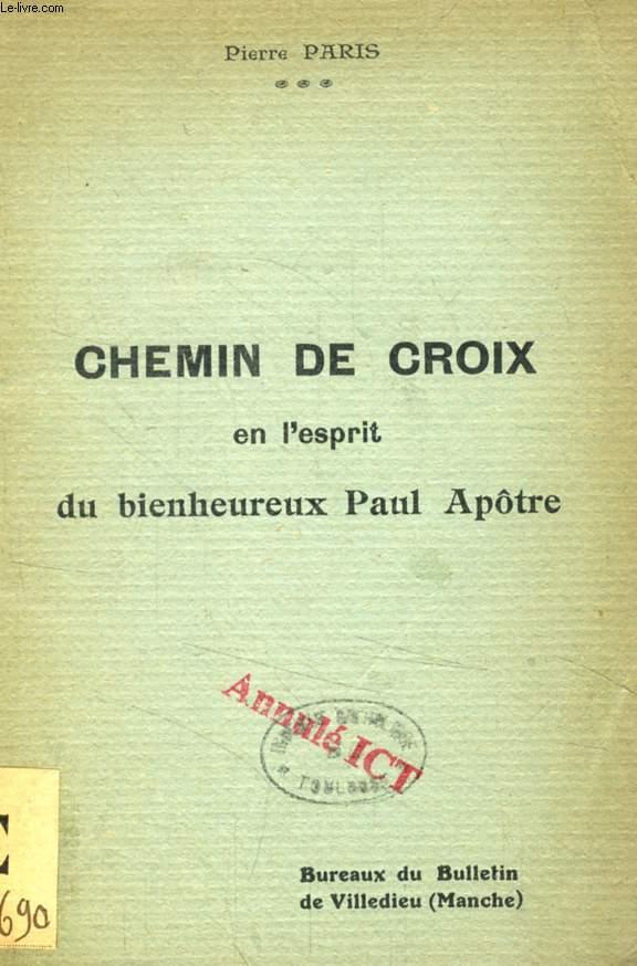 CHEMIN DE CROIX EN L'ESPRIT DU BIENHEUREUX PAUL APOTRE
