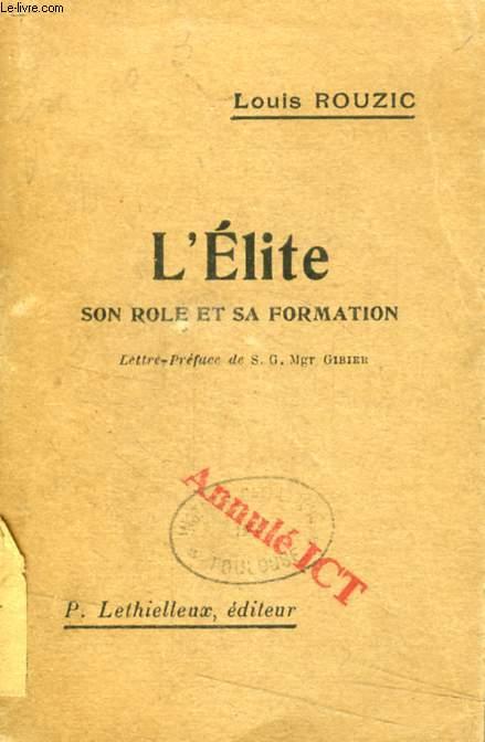 L'ELITE, SON ROLE ET SA FORMATION