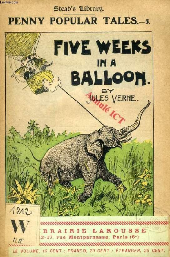 FIVE WEEKS IN A BALLOON (PENNY POPULAR TALES, 5)