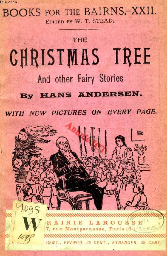 THE CHRISTMAS TREE, AND OTHER FAIRY STORIES (BOOKS FOR THE BAIRNS, XXII)