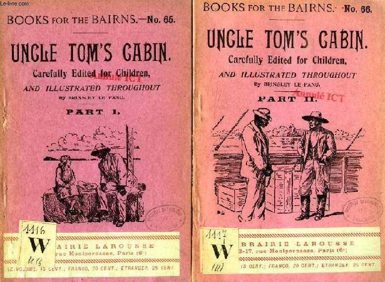 UNCLE TOM'S CABIN, PARTS I & II (BOOKS FOR THE BAIRNS, 65-66) (2 VOL.)