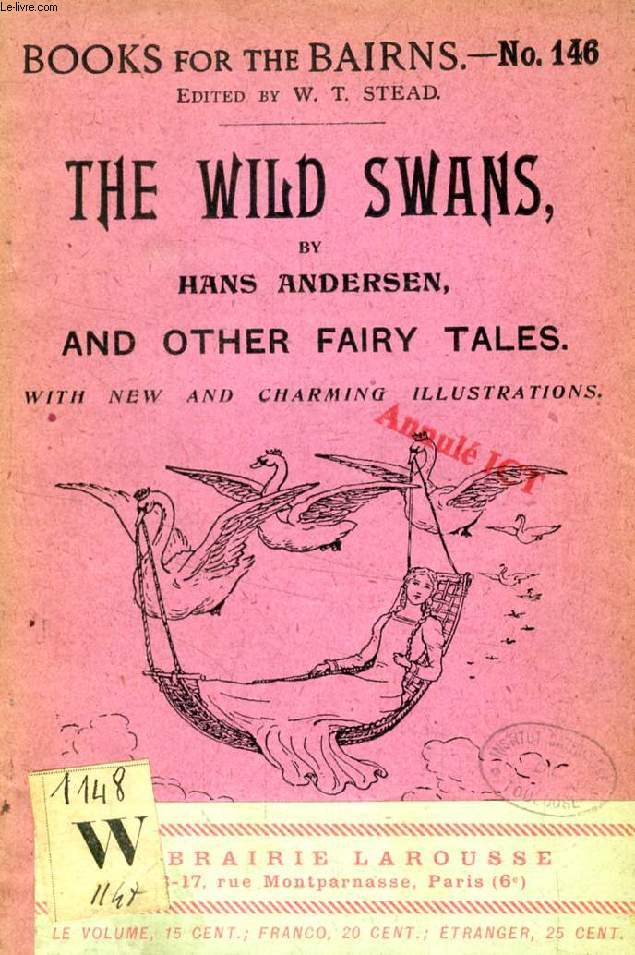 THE WILD SWANS, AND OTHER FAIRY TALES (BOOKS FOR THE BAIRNS, 146)