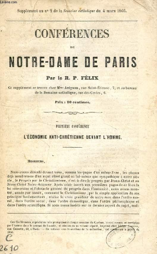 CONFERENCES DE NOTRE-DAME DE PARIS, 1re CONFERENCE, L'ECONOMIE ANTI-CHRETIENNE DEVANT L'HOMME
