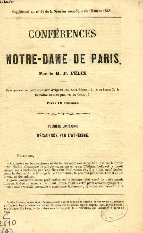CONFERENCES DE NOTRE-DAME DE PARIS, 1re CONFERENCE, DECADENCE PAR L'ATHEISME