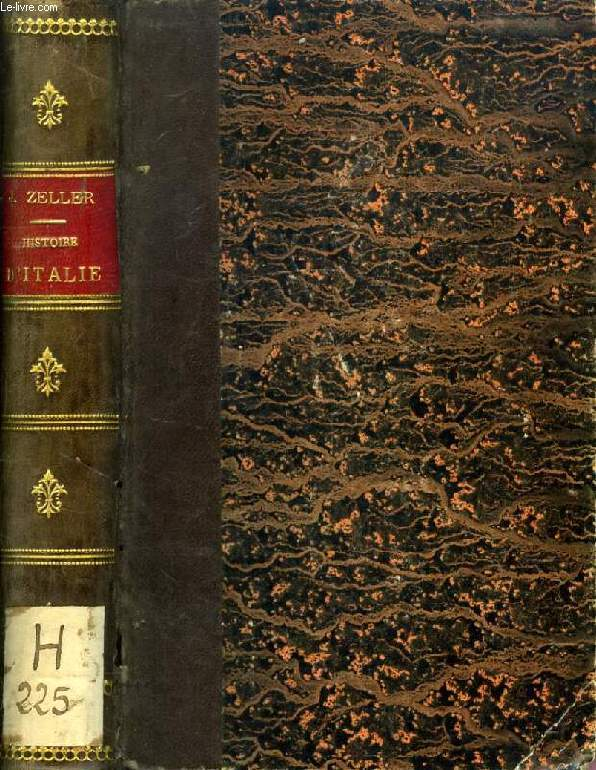 ABREGE DE L'HISTOIRE D'ITALIE DEPUIS LA CHUTE DE L'EMPIRE ROMAIN JUSQU'EN 1864