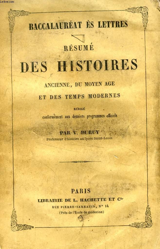 RESUME DES HISTOIRES ANCIENNE, DU MOYEN AGE ET DES TEMPS MODERNES